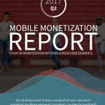 Mobile Monetization Report – Q2 2017