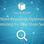 App Store Keyword Optimization: Optimizing for App Store Search