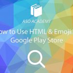 How to Use HTML & Emoji in Google Play Store Apps
