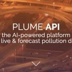 Plume Labs launches ​Plume.io​, an API to let businesses tap into its AI air quality forecasting