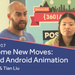 Learn Some New Moves: Advanced Android Animation