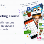 AppGrowthLab | 55 app growth lessons from 30 experts