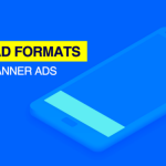 Mobile Ad Formats Lab #1 — Banner Ads