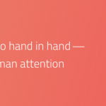 UX & Psychology go hand in hand — Introduction to human attention