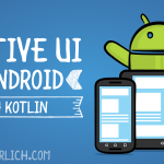 Adaptive UI Tutorial for Android with Kotlin
