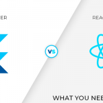Flutter vs React Native – What You Need To Know
