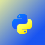 Learning Python: From Zero to Hero