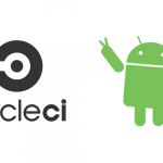 CircleCI with Android (Continuous Integration)
