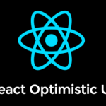 Building an Optimistic User Interface in React