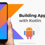 Kotlin – The Preferred Programming Language of Developers
