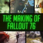 The Making of Fallout 76 – Noclip Documentary
