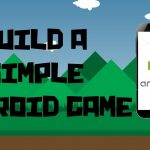 How to easily build an Android Game with Java (LibGDX)