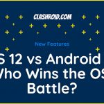 iOS 12 vs Android P: Who Wins the OS Battle?