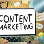 7 Content Marketing Ideas & Tips for Business Owners