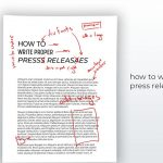 "The Last ""How To Write A Press Release"" Post You'll Ever Need"