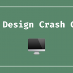 A Web Design Crash Course: From one non-designer to another